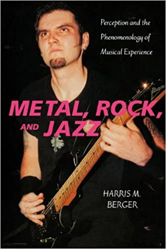 Download online Metal, Rock, and Jazz: Perception and the Phenomenology of Musical Experience (Music Culture) PDF