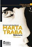 img - for El programa cultural y pol tico de Marta Traba. Relecturas (Spanish Edition) book / textbook / text book