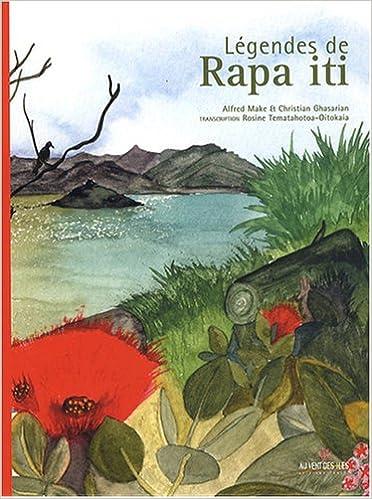 Livres gratuits Légendes de Rapa iti (édition bilingue français/langue de Rapa) pdf