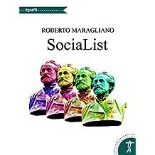 SociaList: Diario di rete 2013 - 2017 (Italian Edition)