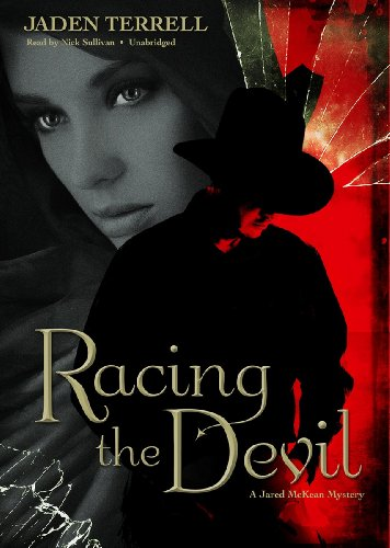 Racing the Devil: A Jared McKean Mystery (Jared McKean Mysteries, Book1)