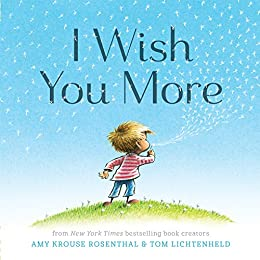 I Wish You More by [Rosenthal, Amy Krouse]