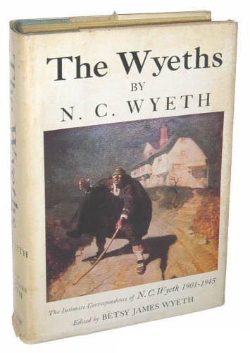 The Wyeths: The Letters of N. C. Wyeth, 1901-1945 for sale  Delivered anywhere in USA