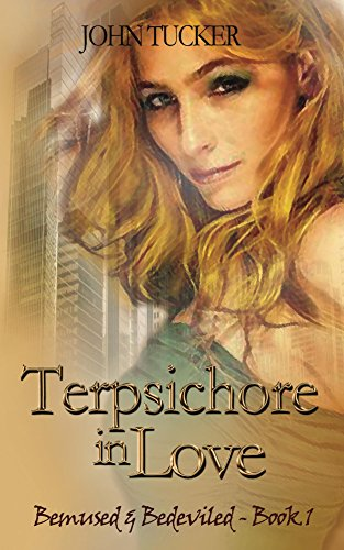 Terpsichore In Love (Bemused and Bedeviled Book One 1)