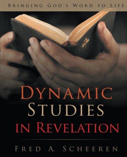 Dynamic Studies in Revelation: Bringing God's Word to Life