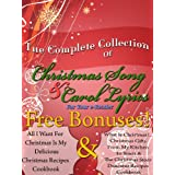 The Complete Book Of Christmas Song Lyrics And Christmas Carol Lyrics For Your E-Reader
