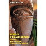Paroles d'un autochtone - Entretiens avec le sénateur Richard Ariihau Tuheiava (French Edition)