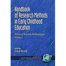 Handbook of Research Methods in Early Childhood Education: Research Methodologies, Volume I