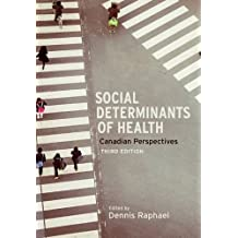 Social Determinants of Health, Third Edition: Canadian Perspectives