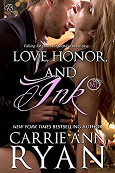 Love, Honor, and Ink: (A Montgomery Ink Novella) by [Ryan, Carrie Ann]