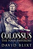 The Four Emperors (Colossus Book 2)