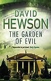 The Garden of Evil by David Hewson (2015-12-17)