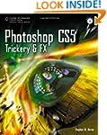 Photoshop CS5 Trickery & FX