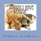 Animals Have Reason, Stephanie Hanvey, 1497508150