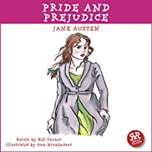 Pride and Prejudice: An Accurate and Entertaining Retelling of Jane Austen's Timeless Classic Audiobook by Jane Austen, Gill Tavner Narrated by Joy Rosselli