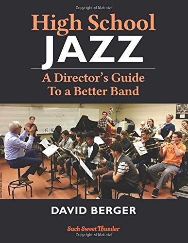 Download High School Jazz: A Director's Guide To a Better Band ebook