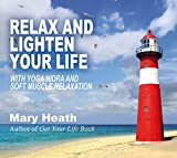 Relax and Lighten Your Life: with Yoga Nidra and Soft Muscle Relaxation