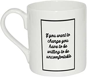 Amazon.com: Mug of If you want to change you have to be ...