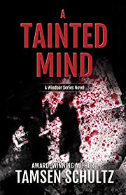 A Tainted Mind (Windsor Series Book 1)