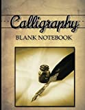 img - for Calligraphy Blank Notebook: Hand Lettering Book 8.5x11 50 Pages Calligraphy Lined Paper Glossy Cover Finish book / textbook / text book
