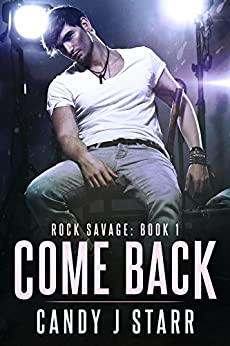 Come Back: Rock Savage #1 (Come Rock Me) by [Starr, Candy J]
