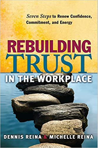 Rebuilding Trust in the Workplace: Seven Steps to Renew