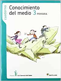 CUADERNO CONOCIMIENTO DEL MEDIO 3 PRIMARIA LOS CAMINOS DEL