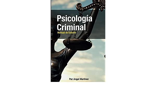 Psicología Criminal: Psicologia Criminal (Spanish Edition) - Kindle edition by Ángel Martínez. Professional & Technical Kindle eBooks @ Amazon.com.