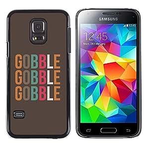 Gobble texto Alimentos minimalista de Brown - Metal de aluminio y de plástico duro Caja del teléfono - Negro - Samsung Galaxy S5 Mini (Not S5), SM-G800