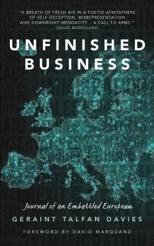 Read Online Unfinished Business: Journal of an Embattled European pdf epub