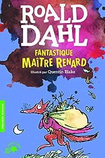 Fantastique Maître Renard, Dahl, Roald
