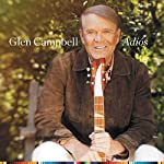 ~ Glen Campbell (Artist)  (211) Release Date: June 9, 2017   Buy new:   $9.01  8 used & new from $8.98