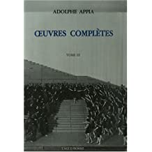 Appia : oeuvres complètes, t. 03