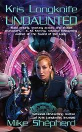 Kris Longknife: Undaunted (Kris Longknife Series Book 7)