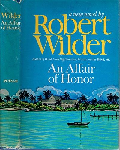 An Affair Of Honor by Robert Wilder