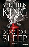 Doctor Sleep: Roman (German Edition)
