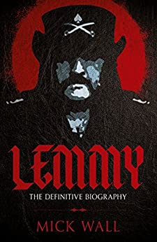 Lemmy: The Definitive Biography by [Wall, Mick]