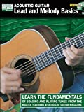 Acoustic Guitar Lead and Melody Basics Book/CD (String Letter Publishing) (Acoustic Guitar) (Acoustic Guitar Magazine's Private Lessons)