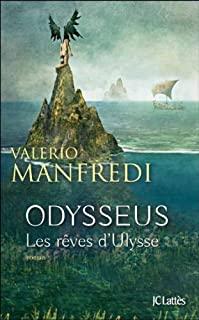 Odysseus : [tome 1] : Les rêves d'Ulysse, Manfredi, Valerio