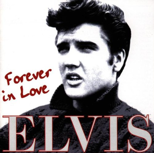 Elvis Presley - Forever in Love - Zortam Music