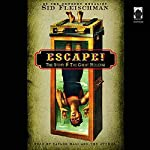Escape!: The Story of the Great Houdini | Sid Fleischman