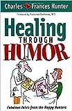 Healing Through Humor: Fabulous Jokes From the