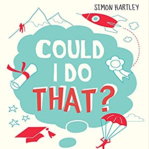 Could I Do That? Audiobook