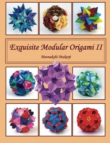 Modular Origami (Exquisite Modular Origami II (Volume 2))