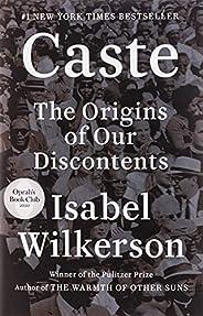 Caste (Oprah's Book Club): The Origins of Our Discont