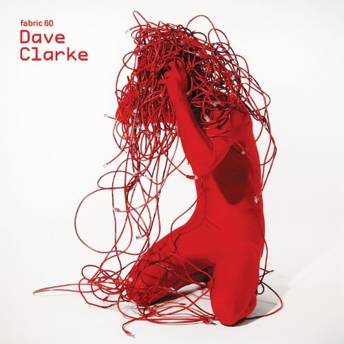 Fabric 60 by Clarke, Dave (2011) Audio CD