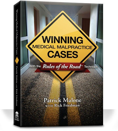 Winning Medical Malpractice Cases with Rules of the Road Technique pdf epub