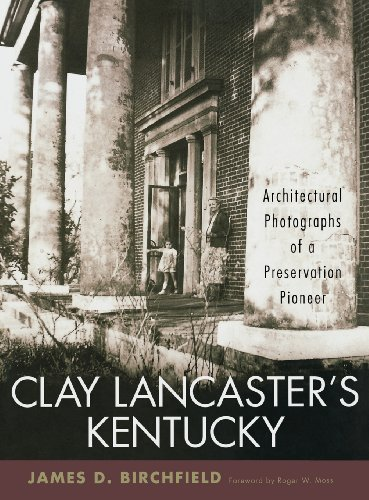 Clay Lancaster's Kentucky: Architectural Photographs of a Preservation - Clay Terrace Stores