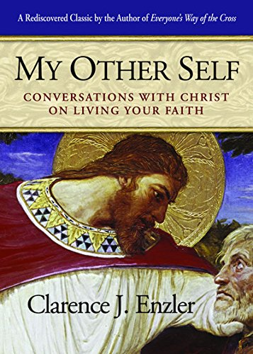 My Other Self: Conversations with Christ on Living Your Faith PDF
