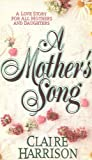 A Mother's Song, Claire Harrison, 0671758969